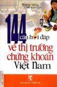 144 Câu Hỏi Đáp Về Thị Trường Chứng Khoán Việt Nam