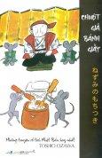 Chuột Giã Bánh Giầy (Tái Bản 2014)