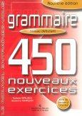Grammaire 450 Noveaux Exercies - Niveau Débutant