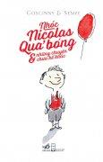Nhóc Nicolas - Quả Bóng Và Những Chuyện Chưa Kể Khác (Tái Bản 2014)