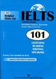 101 Helpful Hints For IELTS Academic Module (Dùng Kèm 1 CD)