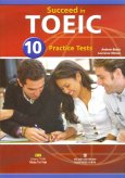 Succeed In TOEIC - 10 Practice Tests (Kèm 1 MP3)