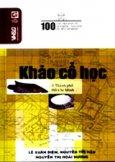 100 Câu Hỏi Về Gia Định Sài Gòn - Khảo Cổ Học