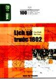 100 Câu Hỏi Về Gia Định Sài Gòn - Lịch Sử Thời Kỳ Trước 1802