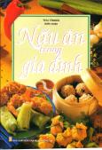 Nấu Ăn Trong Gia Đình - Tái bản 09/2014
