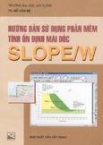Hướng dẫn sử dụng phần mềm tính ổn định mái dốc SLOPE/W