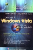 Hướng Dẫn Học Nhanh Và Dễ Dàng Microsoft Windows Vista Toàn Tập (Phiên Bản Mới nhất)