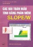 Các bài toán mẫu tính bằng phần mềm SLOPE/W