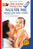 Cẩm Nang Dành Cho Người Mẹ Sinh Con Đầu Lòng (Tái Bản 2014)