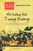 Góc Nhìn Sử Việt - Nữ Tướng Thời Trưng Vương