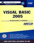 Visual Basic 2005 - Học Lập Trình Windows Forms Qua Ví Dụ (Có CD Kèm Theo Sách)