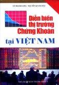 Diễn Biến Thị Trường Chứng khoán Tại Việt Nam