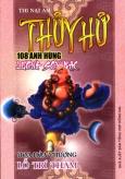 Thuỷ Hử 108 Anh Hùng Lương Sơn Bạc - Hoa Hoà Thượng Lỗ Trí Thâm