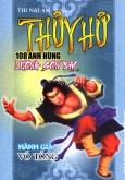 Thuỷ Hử 108 Anh Hùng Lương Sơn Bạc - Hành Giả Võ Tòng