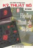 Giáo trình chuyên ngành kỹ thuật số - Flip-Flop, thanh ghi, bộ đếm