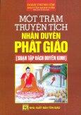 Một Trăm Truyện Tích Nhân Duyên Phật Giáo [Soạn Tập Bách Duyên Kinh]