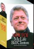 Đời Tôi - My Life Bill Clinton