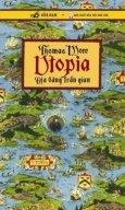 Utopia - Địa Đàng Trần Gian (Tái Bản 2014)