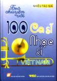 Trò Chuyện Với 100 Ca Sĩ, Nhạc Sĩ Việt Nam
