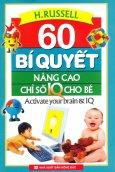 60 Bí Quyết Nâng Cao Chỉ Số IQ Cho Bé