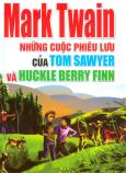 Những Cuộc Phiêu Lưu Của Tom Sawyer Và Huckle Berry Finn - Tái bản 2011