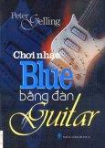 Chơi Nhạc Blue Bằng Đàn Guitar