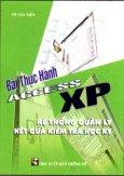 Bài Thực Hành Access XP - Hệ Thống Quản Lý Kết Quả Kiểm Tra Học Kỳ
