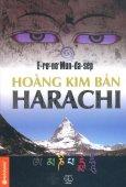 Hoàng Kim Bản Harachi (Tái Bản 2014)