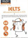 Flashcard Blueup - 600 Essential Flashcards For IELTS (Phần 1)