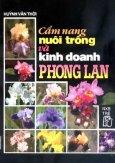 Cẩm Nang Nuôi Trồng Và Kinh Doanh Phong Lan