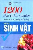 1200 Câu Trắc Nghiệm Môn Sinh Vật
