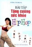 Bài Tập Tăng Cường Sức Khoẻ Hip Hop