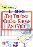 Cẩm Nang Thuật Ngữ Thị Trường Chứng Khoán Anh - Việt