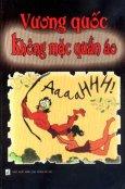 Vương Quốc Không Mặc Quần Áo (Tuyển Chọn Truyện Hài Thế Giới)