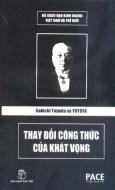 Sakichi Toyoda Và Toyota - Thay Đổi Công Thức Của Khát Vọng (Bộ Sách Đạo Kinh Doanh Việt Nam Và Thế Giới)