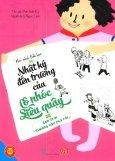 Nhật Ký Đến Trường Của Cô Nhóc Siêu Quậy - Con Trai Thường Hay Phá Rối