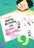 Nhật Ký Đến Trường Của Cô Nhóc Siêu Quậy - Là Người Vẽ Đẹp Thứ Nhì Trong Lớp