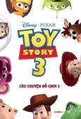 Disney - Câu Chuyện Đồ Chơi 3