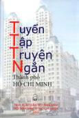 Tuyển Tập Truyện Ngắn Thành Phố Hồ Chí Minh