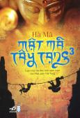 Mật Mã Tây Tạng - Tập 3 (Tái Bản 2014)
