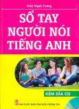 Sổ Tay Người Nói Tiếng Anh (Kèm 1 CD)