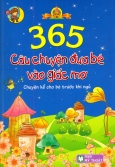 365 Câu Chuyện Đưa Bé Vào Giấc Mơ (Bìa Mềm)