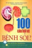 100 Câu Hỏi Về Bệnh Sỏi
