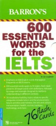 Bộ Flashcards - 600 Essential Words For The IELTS (Tái Bản)