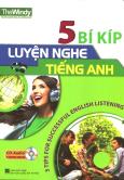 5 Bí Kíp Luyện Nghe Tiếng Anh (Kèm 1 CD)