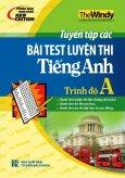 Tuyển Tập Các Bài Test Luyện Thi Tiếng Anh Trình Độ A