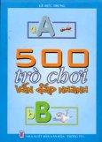 500 Trò Chơi Vấn Đáp Nhanh