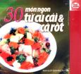 30 Món Ngon Từ Củ Cải Và Cà Rốt