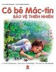 Cô Bé Mác-tin Bảo Vệ Thiên Nhiên (Bìa Cứng)