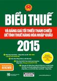 Biểu Thuế Và Bảng Giá Tối Thiểu Tham Chiếu Để Tính Thuế Hàng Hóa Nhập Khẩu 2015